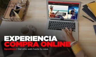 Compra online: Desde el sitio web hasta tu casa y descubre la experiencia Xpro